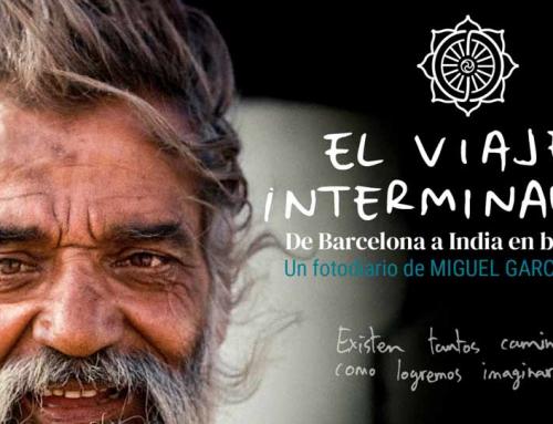 El Viaje Interminable un fotodiario de Miguel García Orive